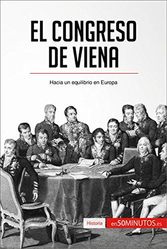 El Congreso de Viena: Hacia un equilibrio en Europa (Historia) por 50Minutos.es
