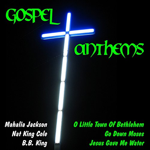 Gospel Anthems