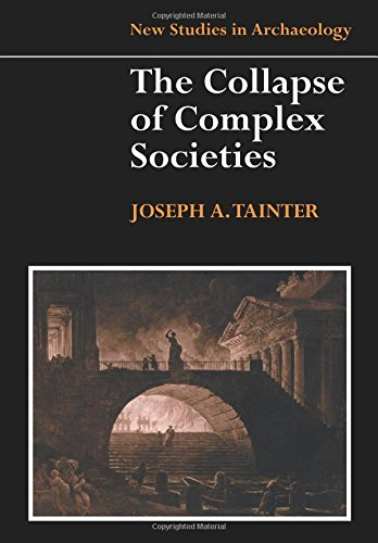 The Collapse of Complex Societies Paperback (New Studies in Archaeology)
