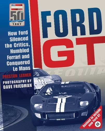ford-gt-how-ford-silenced-the-critics-humbled-ferrari-and-conquered-le-mans