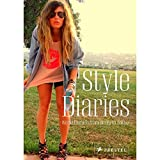 Style Diaries World Fashion from Berlin to Tokyo by Werle, Simone ( Author ) ON Sep-01-2010, Hardback