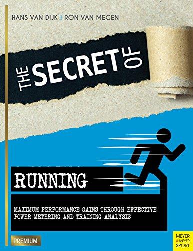 The Secret of Running (Meyer & Meyer Premium) (English Edition) por Hans Van Dijk