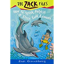 How to Speak Dolphin in Three Easy Lessons (The Zack Files #11) by Dan Greenburg (1997-12-29)