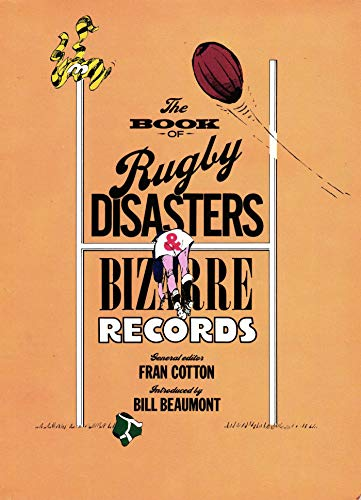 The Book of Rugby Disasters & Bizarre Records (English Edition)