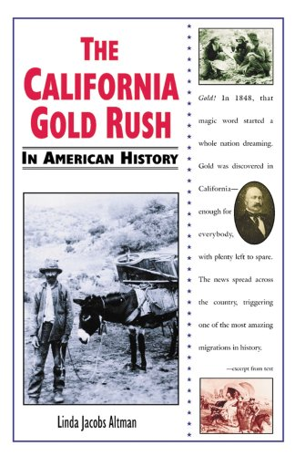 The California Gold Rush (In American History)