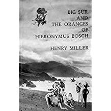 Big Sur and the Oranges of Hieronymus Bosch (New Directions Paperbook)