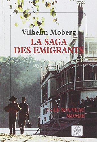 La saga des émigrants tome 3 - Le nouveau monde