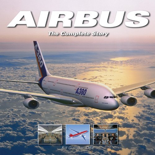 airbus-the-complete-story-by-bill-gunston-2010-02-01