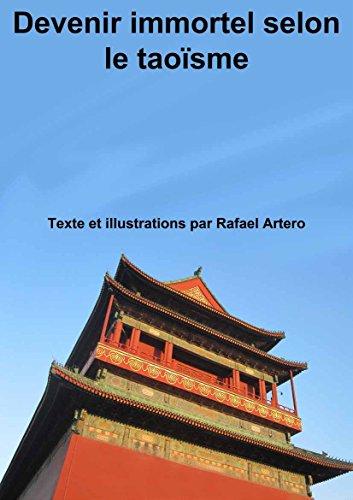 Devenir immortel selon le taoïsme par Rafael Artero