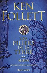 Les Piliers de la Terre, Tome 2 : Aliena par Ken Follett