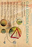 Caledonia Dreamin - Strange Fiction of Scottish Descent