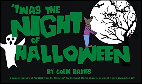 'Twas The Night of Halloween: a spooky parody of