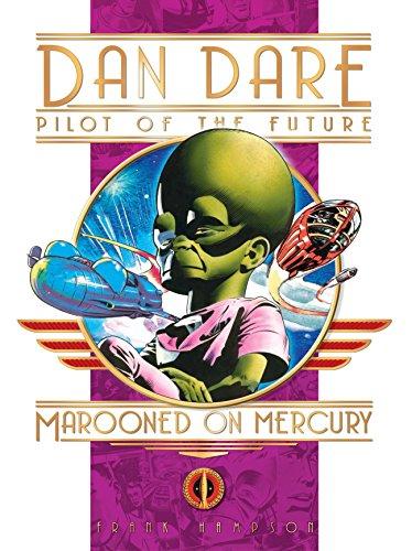 248de3a0a11 Classic Dan Dare: Marooned on Mercury (Classic Dan Dare S.)