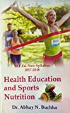 Health Education and Sports Nutrition (M.P.Ed. New Syllabus)