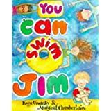 You Can Swim, Jim by Kaye Umansky (1997-04-03)