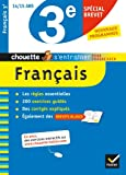 Français 3e spécial brevet - Chouette: Cahier de révision et d'entraînement
