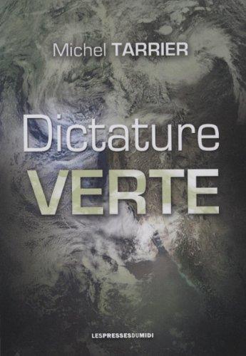 Dictature verte par Tarrier Michel