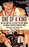 The Man Behind the Shades: The Rise and Fall of Poker's Greatest Player: The Rise and Fall of Stuey 'The Kid' Ungar, Poker's Greatest Player by Dalla, Nolan, Alson, Peter (2006) Paperback