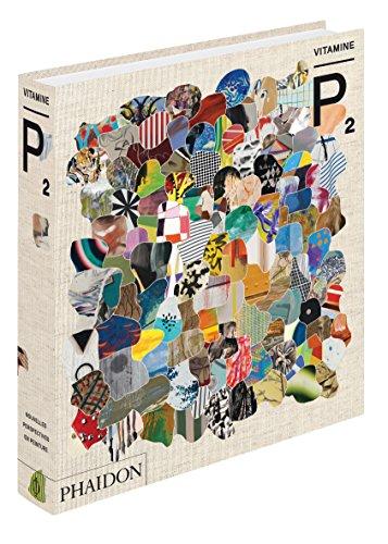 Vitamine P2 : Nouvelles perspectives en peinture par Matt Price