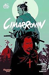 Cimarronin: The Complete Graphic Novel.