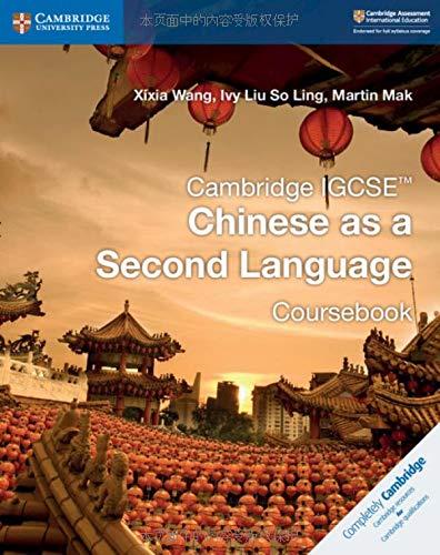 Cambridge IGCSETM Chinese as a Second Language Coursebook (Cambridge International IGCSE)