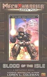 Mechwarrior: Dark Age #11: Blood of the Isle (A BattleTech Novel)