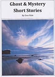 Ghost & Mystery Stories (Mysterious short stories)