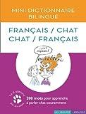 Mini Dictionnaire Bilingue Français/Chat Chat/Français !