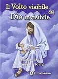 Il volto visibile del Dio invisibile. Testimonianza di Catalina Rivas