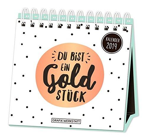 Tischkalender 2019 Du bist ein Goldstück