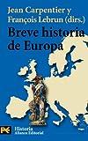 Breve historia de Europa (El Libro De Bolsillo - Historia)