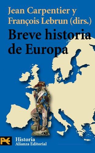 Descargar Libro Breve historia de Europa (El Libro De Bolsillo - Historia) de Jean Carpentier
