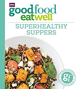 Good Food: Superhealthy Suppers (Good Food 101) eBook
