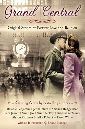 Grand Central: Original Stories of Postwar Love and Reunion - Grand Central Terminal-nyc