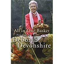 All in One Basket: Nest Eggs by by Deborah Devonshire (10-May-2012) Paperback