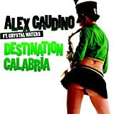Destination Calabria (feat. Crystal Waters) [Radio Edit]