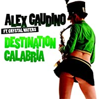 Destination Calabria (feat. Crystal Waters)