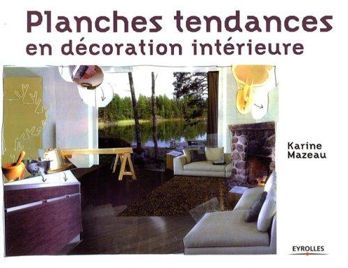 Planches tendances en décoration intérieure