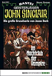 John Sinclair - Folge 0001: Im Nachtclub der Vampire