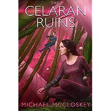 The Celaran Ruins (Parker Interstellar Travels Book 6)