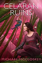 The Celaran Ruins (Parker Interstellar Travels Book 6) (English Edition)