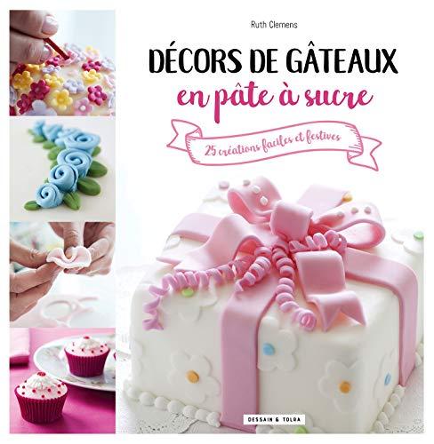 Décors de gâteaux en pâte à sucre par Ruth Clemens