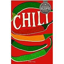 Die besten Rezepte der Welt - Chili
