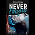 Never Forgive T2 : Après Never Forget, la dark romance continue dans l'interdit (&H)