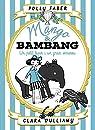 Mango & Bambang. Un petit tapir i un gran enrenou par Faber
