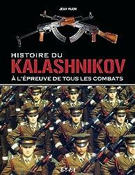 Histoire du Kalashnikov : A l'épreuve de tous les combats