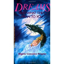 Dreams and What They Mean to You (Llewellyn's New Age Series)