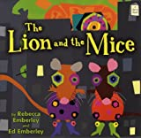 The Lion and the Mice (I Like to Read) by Rebecca Emberley (2012-06-01)