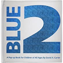 Blue 2: A Pop-up Book for Children of All Ages.