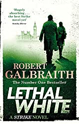 Lethal White: Cormoran Strike Book 4 (English Edition)
